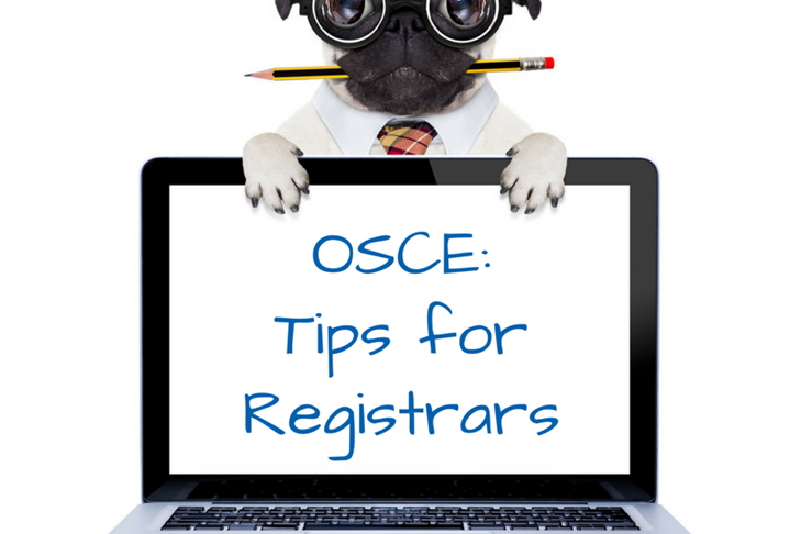 The Idiots Guide to the OSCE. Part 2: What do registrars need to do?